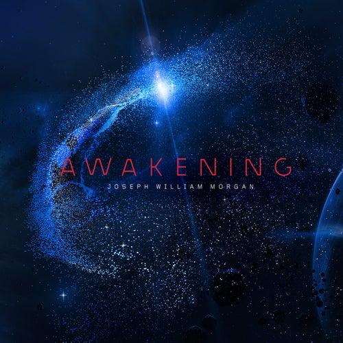 Awakening di Joseph William Morgan