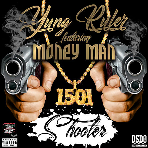 Shooter de Yung Ruler