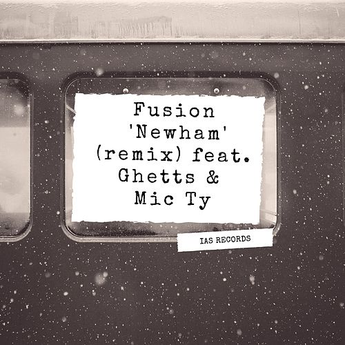Newham (Remix) by Fusion