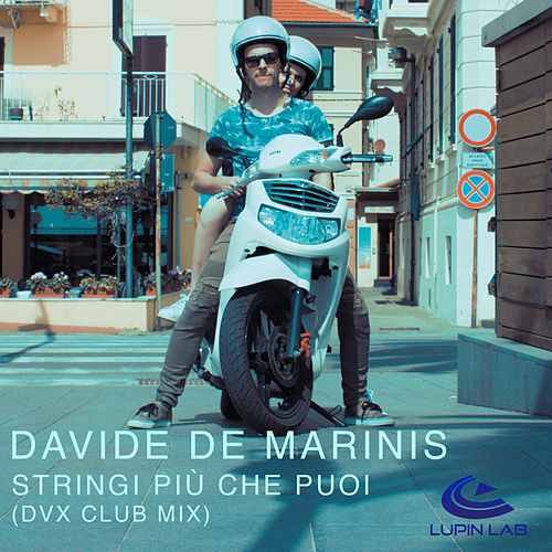 Stringi più che puoi (Valerio Music Club Mix) by Davide De Marinis (1)