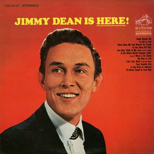 Jimmy Dean is Here! by Jimmy Dean