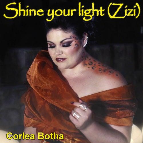 Shine Your Light (Zizi) de Corlea Botha