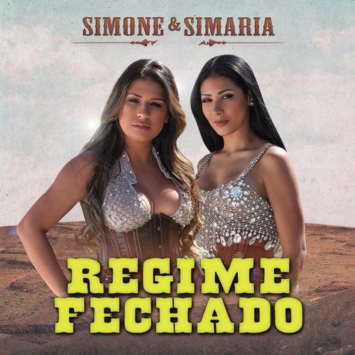 Regime Fechado (Ao Vivo) de Simone & Simaria