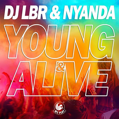 Young & Alive by Nyanda