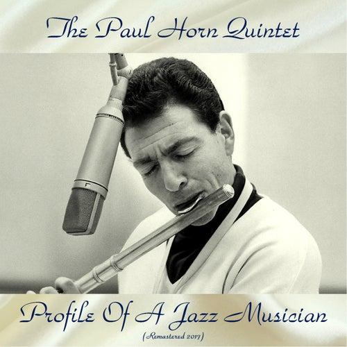 Profile Of A Jazz Musician (Remastered 2017) de Paul Horn