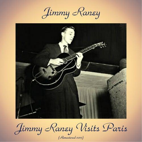 Jimmy Raney Visits Paris (Remastered 2017) von Jimmy Raney
