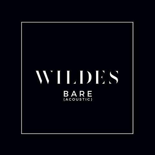 Bare (Acoustic) by Wildes