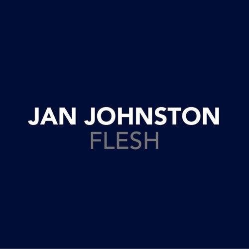 Flesh de Jan Johnston