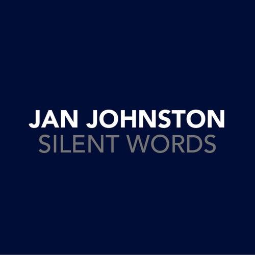 Silent Words de Jan Johnston