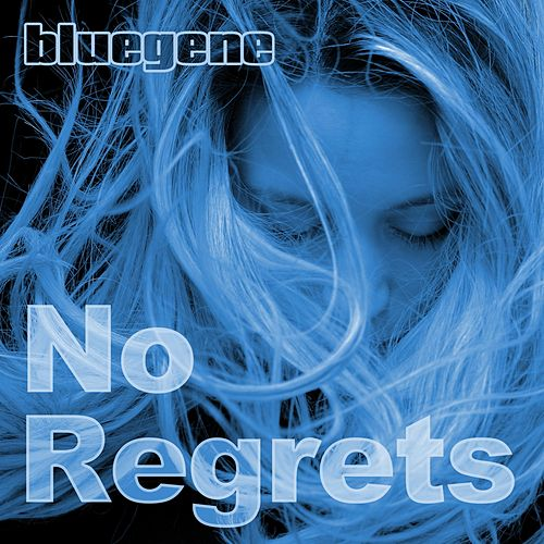 No Regrets by Blue Gene