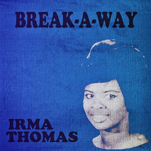 Break-a-Way de Irma Thomas