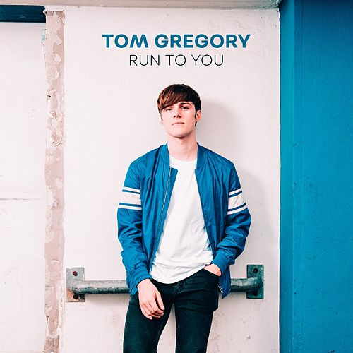 Run to You von Tom Gregory