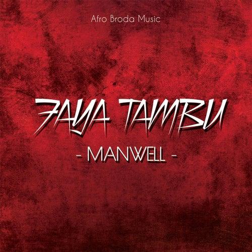 Faya Tambu by Manwell