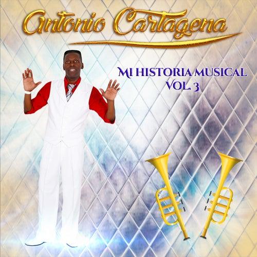 Mi Historia Musical, Vol. 3 de Antonio Cartagena