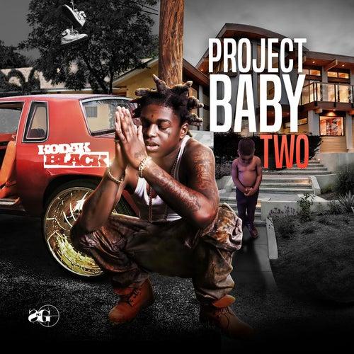 Project Baby 2 by Kodak Black