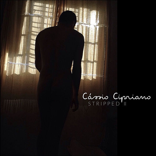 Stripped II (Acoustic) de Cássio Cipriano