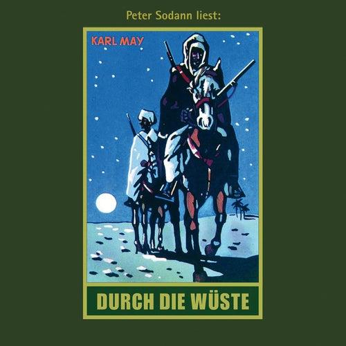 Durch die Wüste - Karl Mays Gesammelte Werke, Band 1 (Ungekürzte Lesung) von Karl May