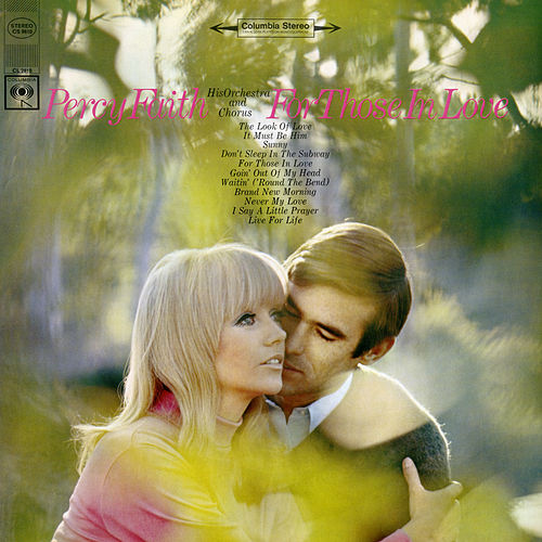 For Those In Love de Percy Faith & His Orchestra & Chorus