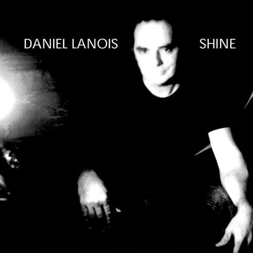 Shine de Daniel Lanois