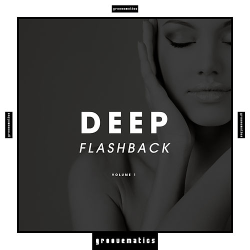Deep Flashback, Vol. 1 by Various Artists