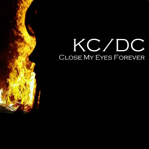 Close My Eyes Forever von Kcdc