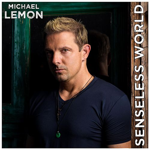 Senseless World de Michael Lemon