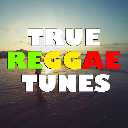 True Reggae Tunes de Various Artists