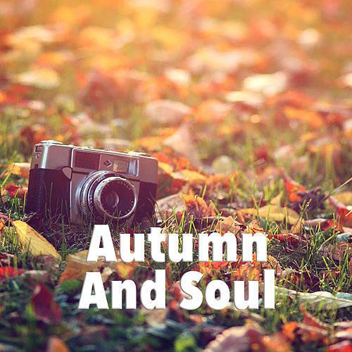 Autumn And Soul by Various Artists