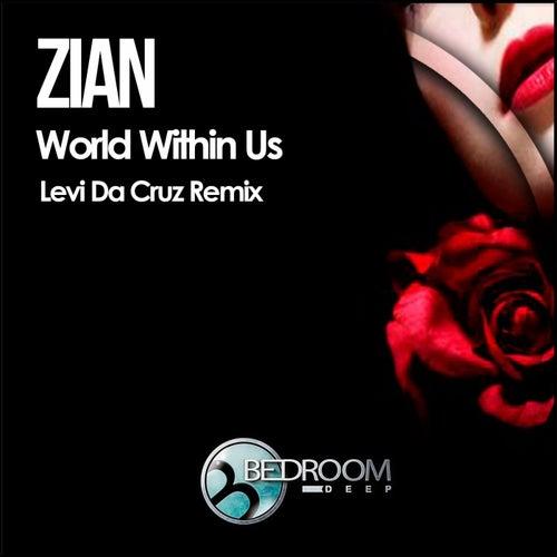World Within Us von Zian
