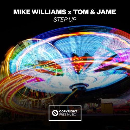 Step Up von Mike Williams x Tom