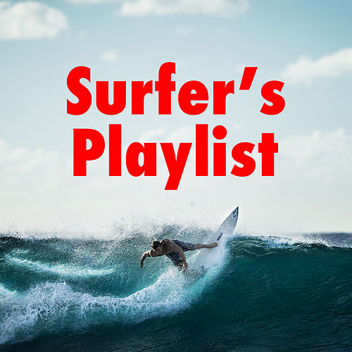 Surfer's Playlist by Various Artists