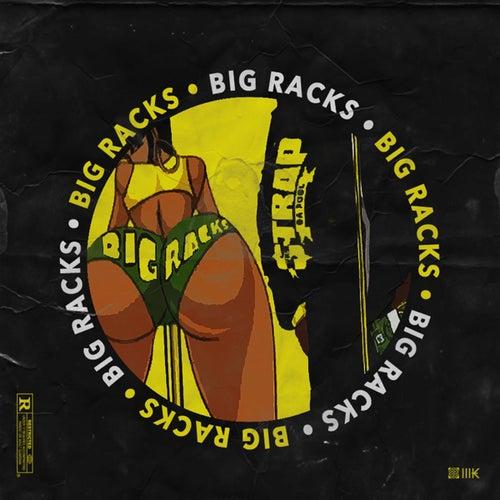 Big Racks de Strap Da Fool