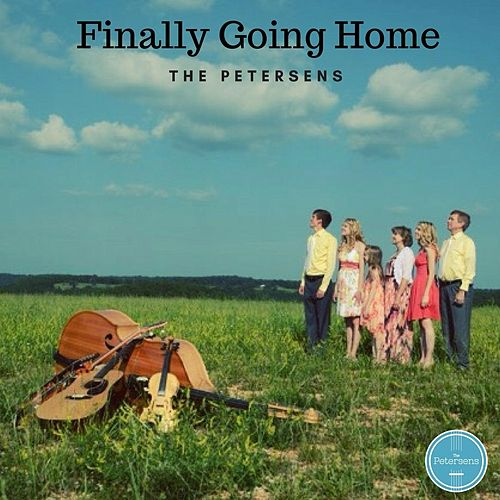 Finally Going Home by Petersen's