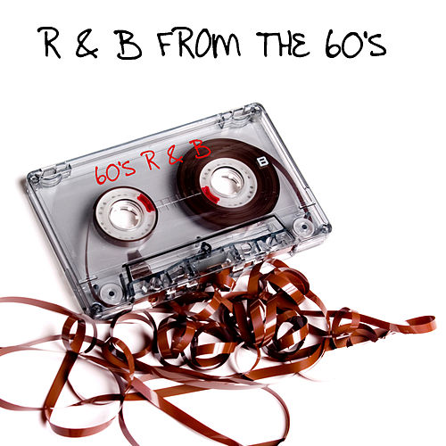 R&B FROM The 60's by Various Artists