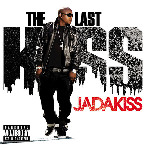 The Last Kiss by Jadakiss