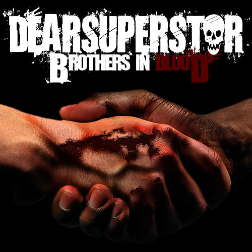 Brothers In Blood von Dear Superstar