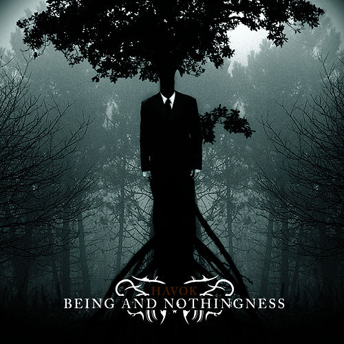 Being And Nothingness de Havok