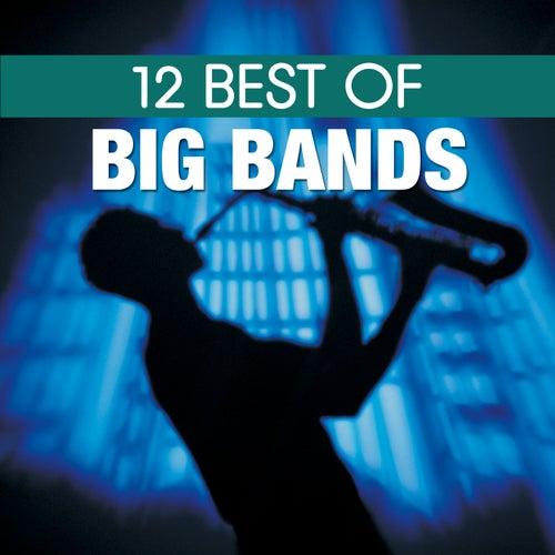 12 Best of Big Bands de BBC Big Band Orchestra