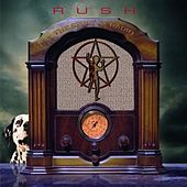 Spirit Of Radio: Greatest Hits 1974-1987 by Rush