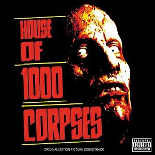 House Of 1000 Corpses van Original Soundtrack