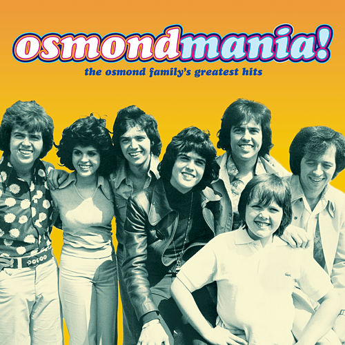 Osmondmania! by The Osmonds