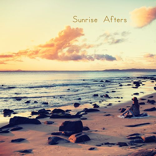 Sunrise Afters von Ibiza Chill Out