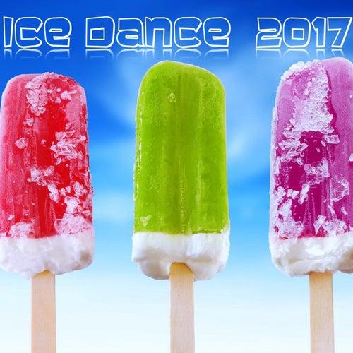 Ice Dance 2017 de Various Artists