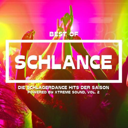 Best of Schlance Die Schlagerdance Hits der Saison powered by Xtreme Sound, Vol. 2 von Various Artists