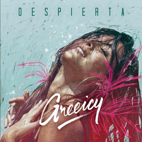 Despierta by Greeicy