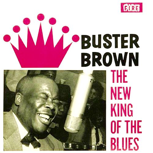 The New King of the Blues de Buster Brown
