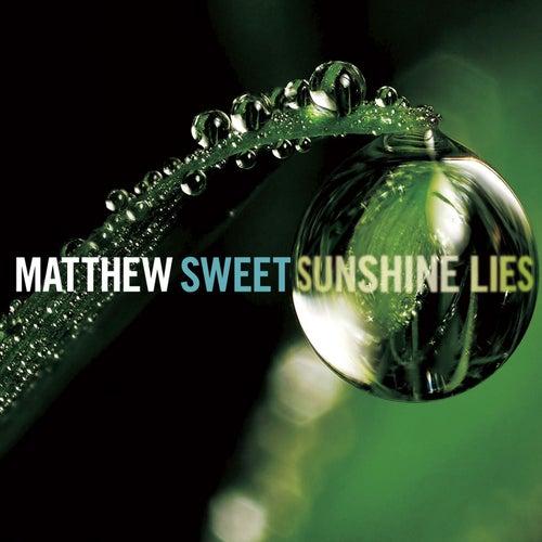 Sunshine Lies von Matthew Sweet