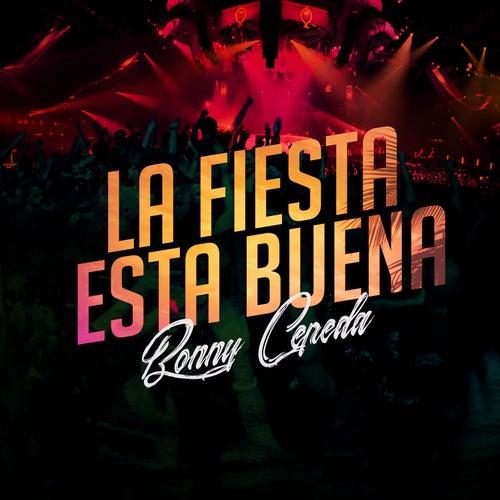 La Fiesta Esta Buena by Bonny Cepeda
