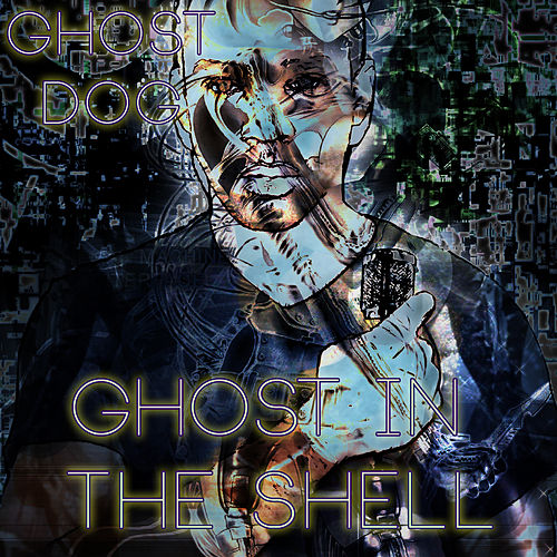 Ghost in the Shell by Ghost Dog