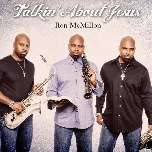 Talkin' About Jesus de Ron McMillon